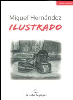 Miguel Hernández Ilustrado