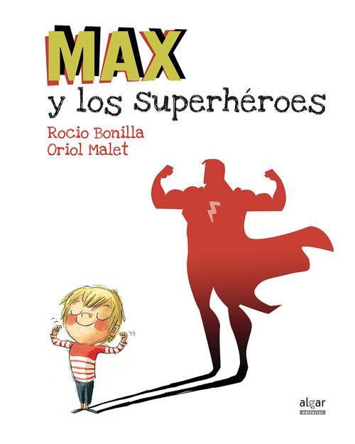 Resultado de imagen de max y los superheroes